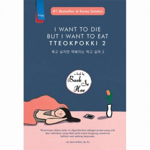 Cover Buku SOP - I Want To Die But I Want To Eat Tteokpokki 2