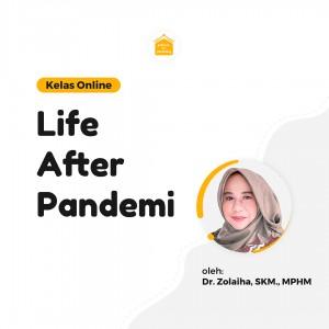 Kelas Online SOP - Life After Pandemi