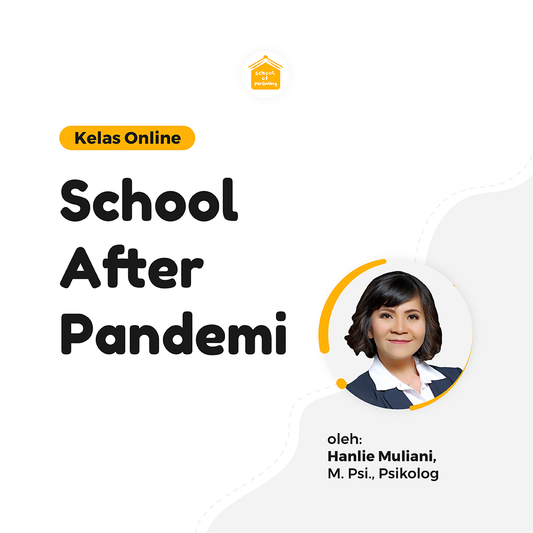 [Kelas Spesial] School After Pandemi