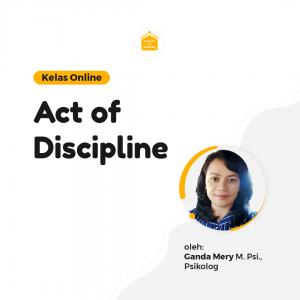Kelas Online SOP - Act Of Discipline