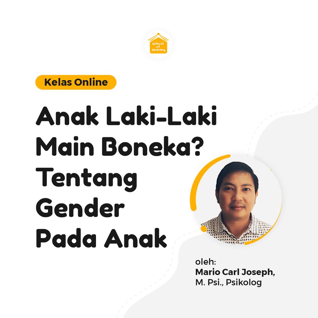 Anak Laki-Laki Main Boneka? Tentang Gender Pada Anak