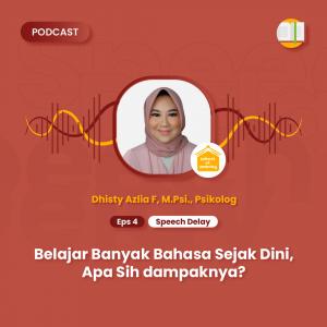 Podcast SOP - Sound of Parenting Eps 4 - Speech Delay - Belajar Banyak Bahasa Sejak Dini, Apa Sih dampaknya