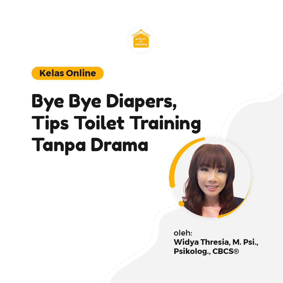Bye Bye Diapers, Tips Toilet Training Tanpa Drama