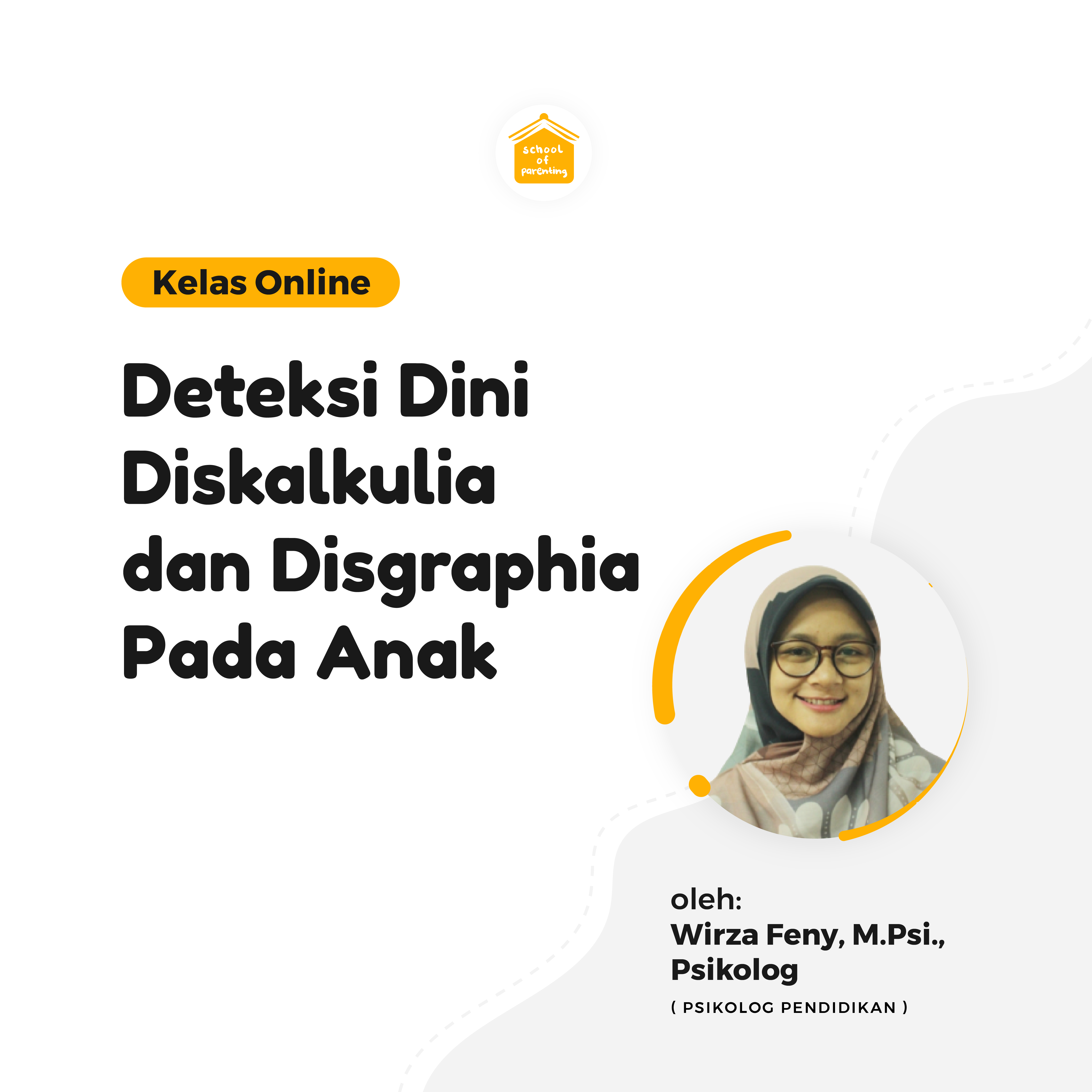 Deteksi Dini Disgrafia dan Diskalkulia