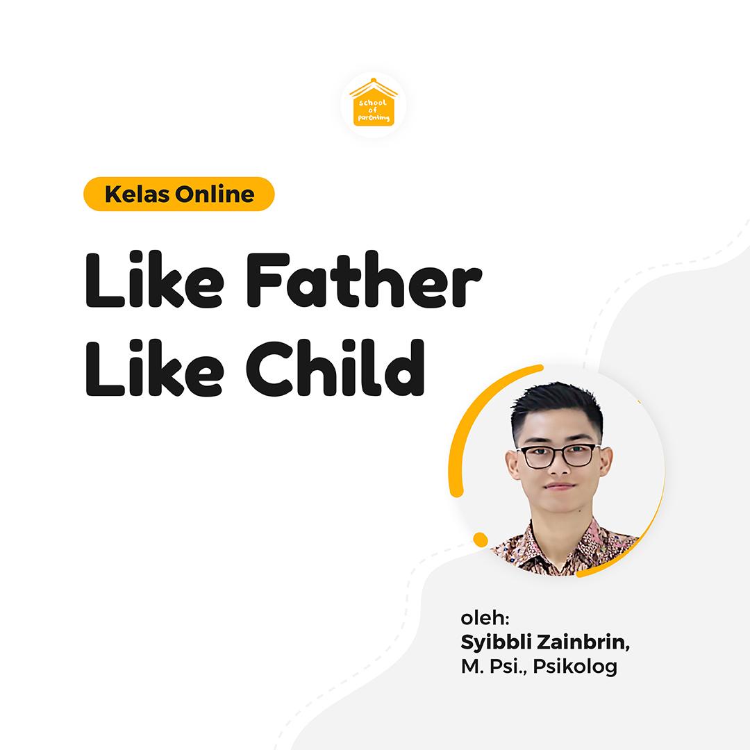 Like Father Like Child