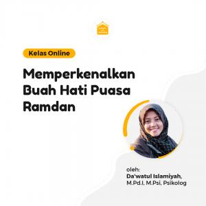 Kelas Online SOP - Memperkenalkan Buah Hati Puasa Ramadhan