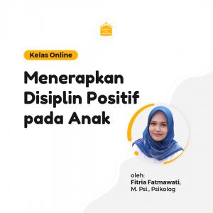 Kelas Online SOP - Menerapkan Disiplin Positif Pada Anak