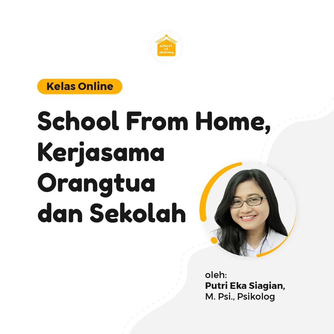 School From Home (Kerjasama Orangtua dan Sekolah)