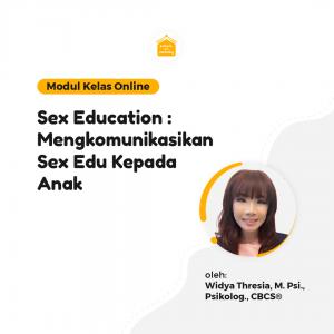 Kelas Online SOP - Sex Education: Mengkomunikasikan Sex Edu Kepada Anak