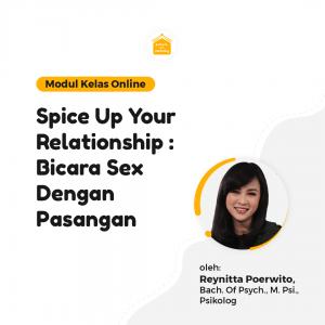Kelas Online SOP - Spice Up Your Relationship : Bicara Sex Dengan Pasangan