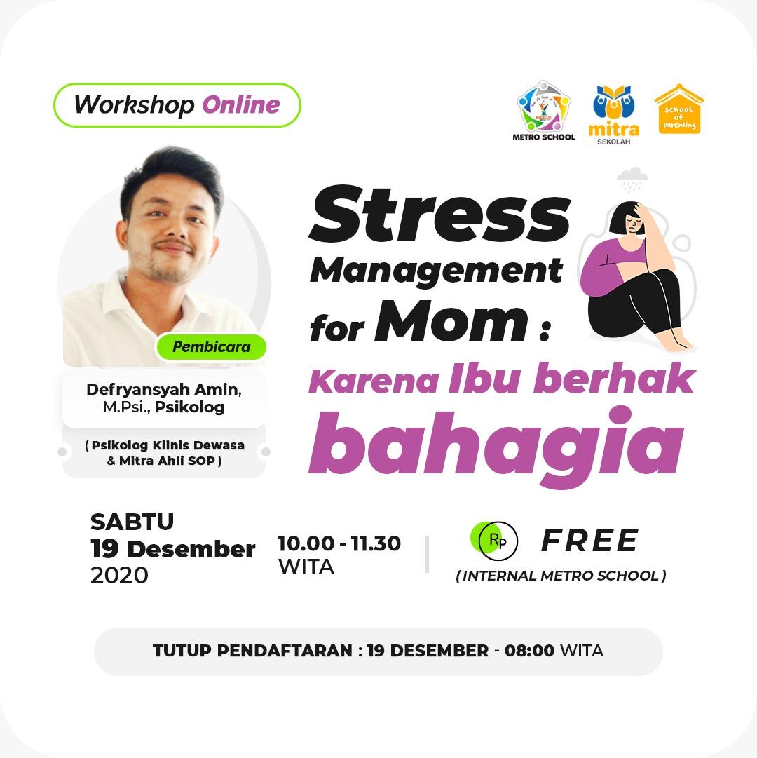 Stress Management for Mom: Karena Ibu Berhak Bahagia