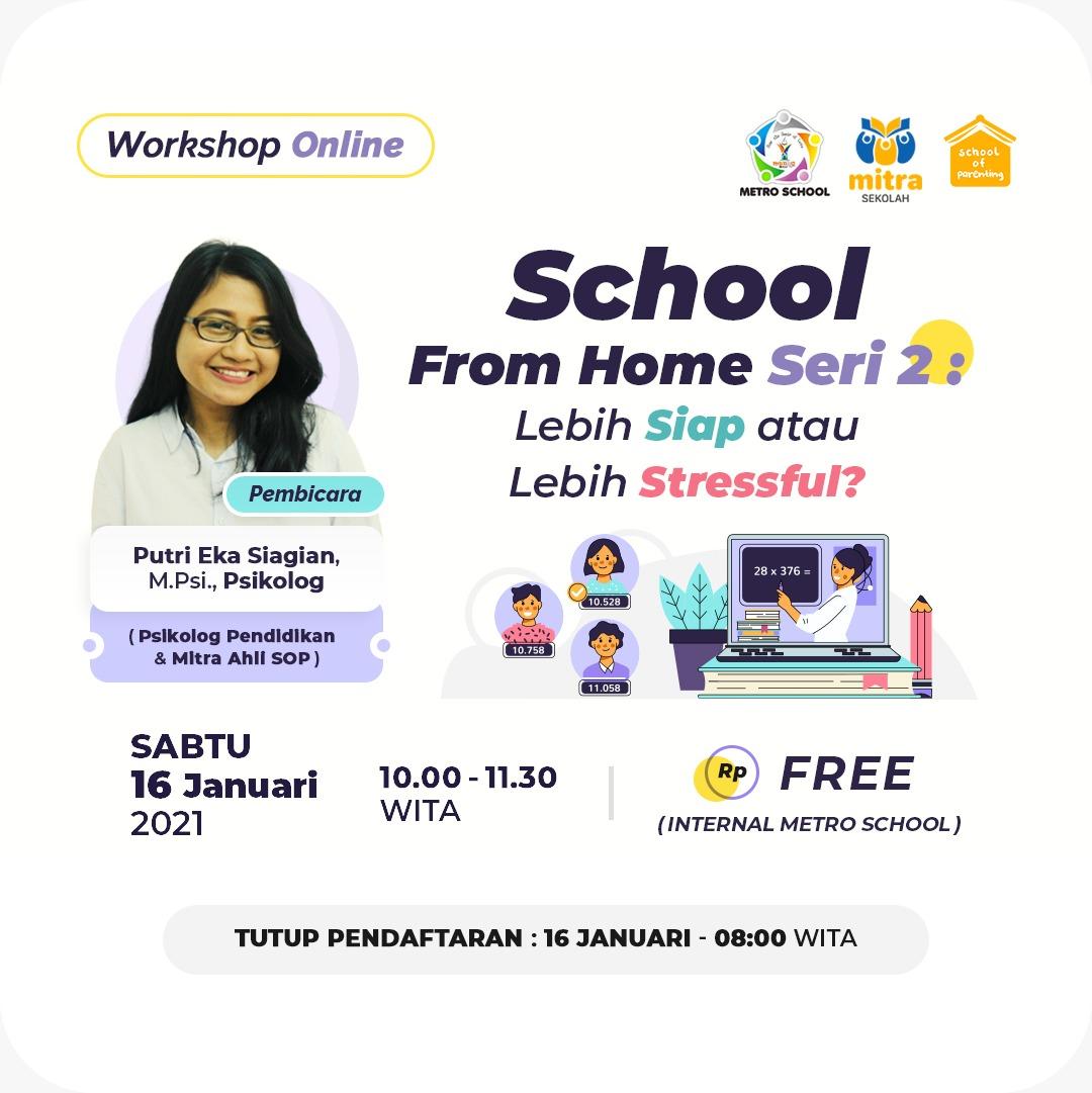 School From Home Seri 2: Lebih Siap atau Lebih Stressful?