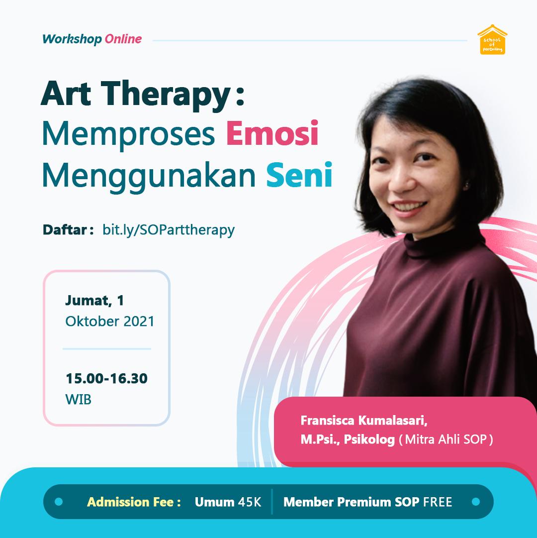 Art Therapy : Memproses Emosi Menggunakan Seni