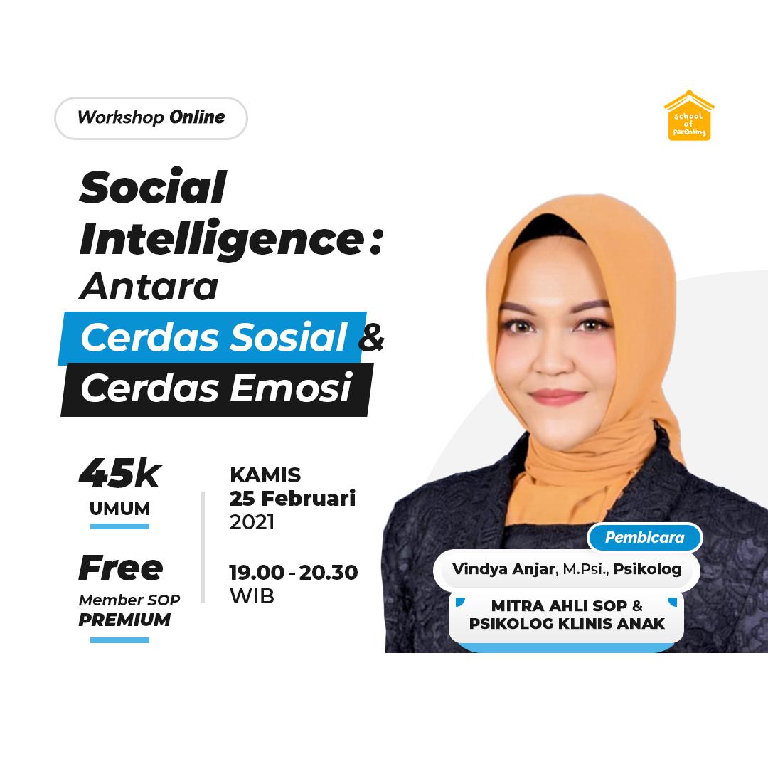 Social Intelligence : Antara Cerdas Sosial dan Cerdas Emosi