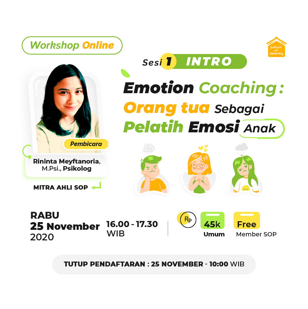 Workshop SOP - Emotion Coaching : Orang Tua Sebagai Pelatih Emosi Anak (Intro)