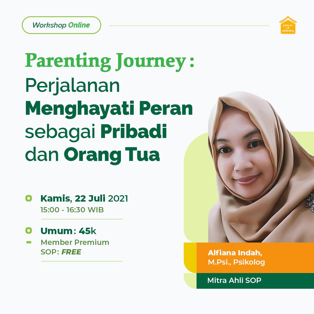 Parenting Journey: Perjalanan Menghayati Peran sebagai Pribadi dan Orang Tua
