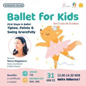 Sesi 2: First Steps in Ballet: Tiptoe, Pointe & Swing Gracefully