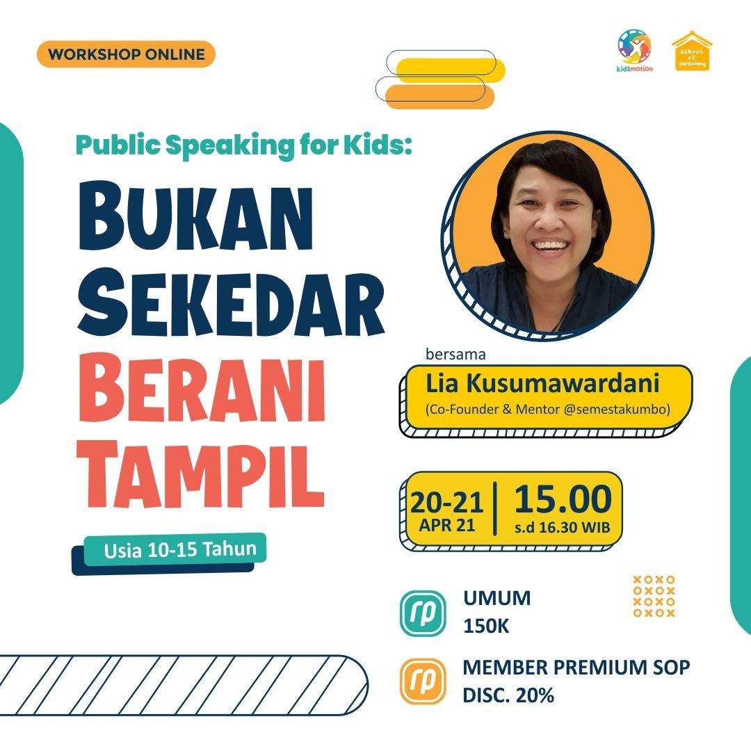 Public Speaking for Kids: Bukan Sekedar Berani Tampil