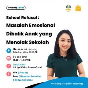 School Refusal : Masalah Emosional Dibalik Anak yang Menolak Sekolah