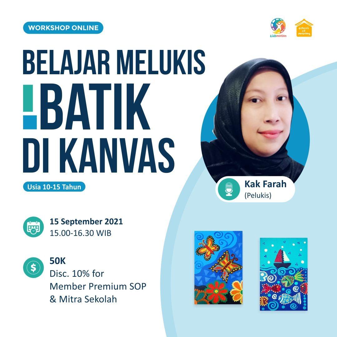 Belajar Melukis Batik di Kanvas